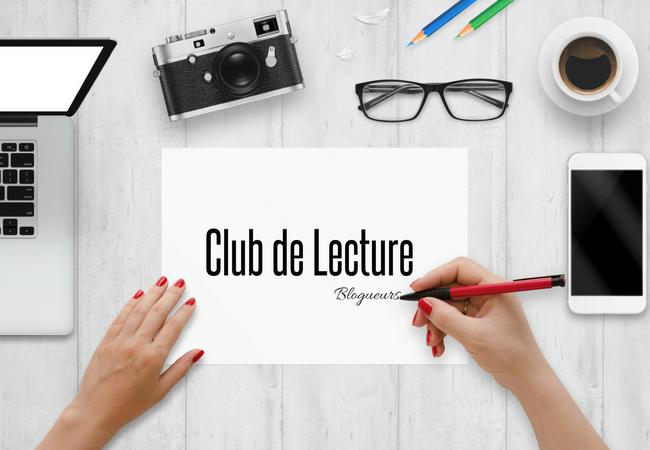 Club de Lecture :  Livres des Blogueurs