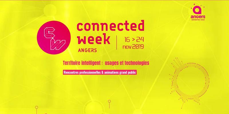 Connected Week 2019 : On découvre l'écosystème numérique angevin